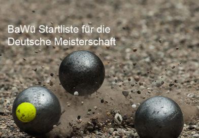 DM-BaWü-Startliste Doublette Mixte – 20./21.07.2019 – Tromm (Hessen)